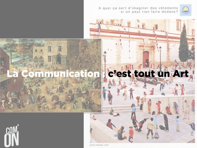 La Communication c'est tout un Art - Com'ON